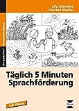 Täglich 5 Minuten Sprachförderung - Band 1: 1. und 2. Klasse