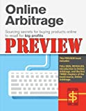 Online Arbitrage Preview - The First Three Chapters: Sourcing Secrets for Buying Products Online to Resell for BIG PROFITS by Chris Green (2014-11-18)