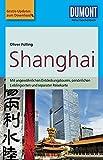 DuMont Reise-Taschenbuch Reiseführer Shanghai: mit Online Updates als Gratis-Download -