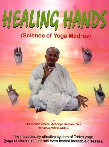 Healing Hands : Science of Yoga Mudras