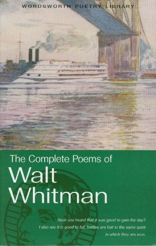 Complete Poems of Walt Whitman (Wordsworth Poetry Library)