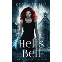 Hell's Bell: Volume 2 (The Lizzie Grace Series)