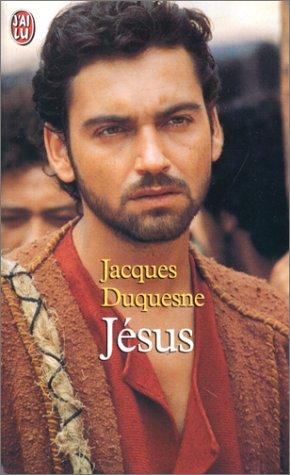 Jésus par Jacques Duquesne
