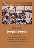 Joaquín Sorolla (1863-1923): Panorama Spaniens (Visión de España). Ein Meisterwerk der spanischen Malerei der Jahrhundertwende im Kontext seiner Zeit. ... Kunst im Kontext ihrer Zeit, Band 1