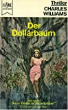 Der Köder / Kein Alibi / Der Dollarbaum.
