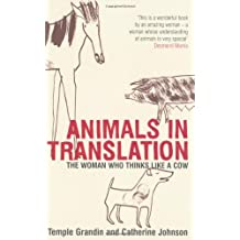Animals in Translation: The Woman Who Thinks Like a Cow