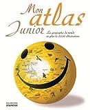 Mon atlas junior : la géographie du monde en plus de 2.000 illustrations