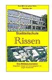 Neubau der Stadtteilschule Rissen: Band 86 in der gelben Reihe bei Juergen Ruszkowski (gelbe Reihe bei Juergen Ruszkowski, Band 86)
