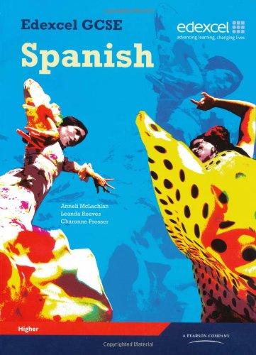 Edexcel GCSE Spanish Higher Student Book por Leanda Reeves