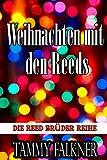 Weihnachten mit den Reeds (Die Reed Brüder Reihe 12) von Tammy Falkner