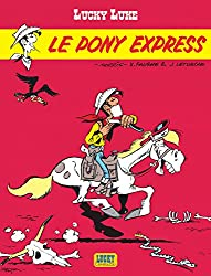 Lucky Luke - tome 28 - Pony Express (Le)