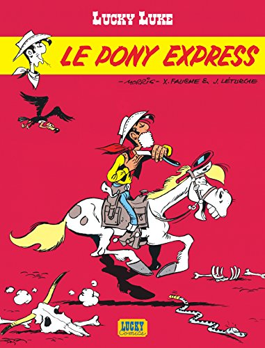 Lucky Luke n° 28 Le Pony express