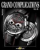 Grand Complications Volume IX: 9