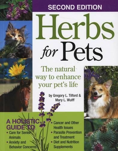 Herbs for Pets: The Natural Way to Enhance Your Pet's Life por Mary L. Wulff