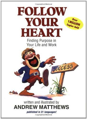 Follow Your Heart por Andrew Matthews