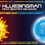 Another Day Another Night (Cc.K meets Klubbingman Club Radio)