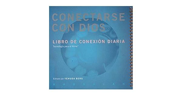 Conectarse Con Dios Libro De Conexion Diaria Amazon