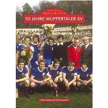 50 Jahre Wuppertaler SV