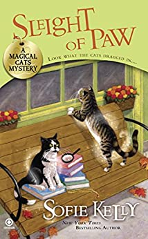 Sleight of Paw: A Magical Cats Mystery di [Kelly, Sofie]