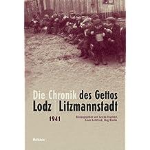 Die Chronik des Gettos Lodz / Litzmannstadt: 5 Bde.