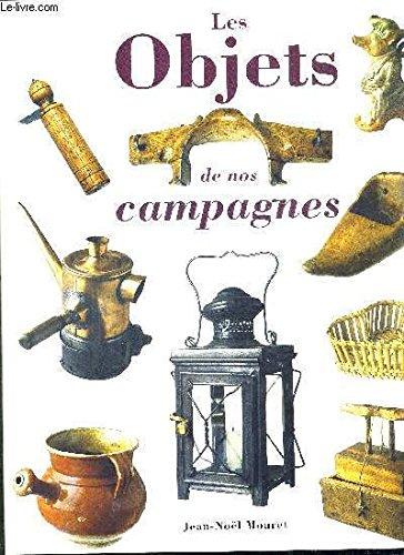 Les objets de nos campagnes