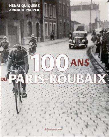 100 ans du Paris-Roubaix