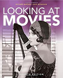 Looking at Movies: An Introduction to Film (4th Edition)