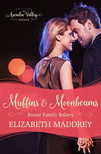 muffins-moonbeams-baxter-family-bakery-book-one-arcadia-valley-romance-3-english-edition