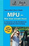 MPU - Was man wissen muss (Beck kompakt)