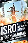 ISRO pioneer R. Aravamudan narrates the gripping story of the people who built India's space research programme and how they did it – from the rocket engineers who laid the foundation to the savvy young engineers who keep Indian spaceships flying tod...