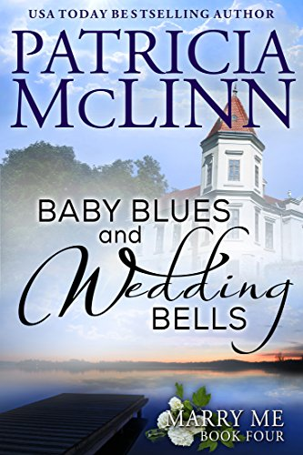 Book cover image for Baby Blues and Wedding Bells (Marry Me Series, Book 4)