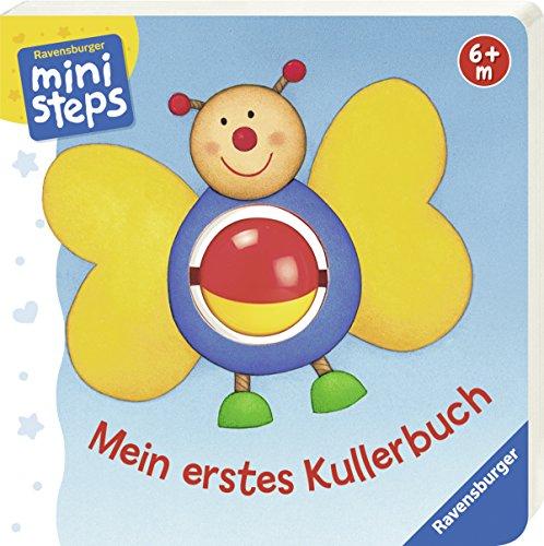 Mein erstes Kullerbuch: Ab 6 Monaten (ministeps Bücher)