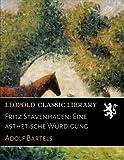 Fritz Stavenhagen: Eine �sthetische W�rdigung