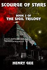 Scourge of Stars: Book Two of The Sigil Trilogy Kindle Edition