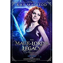 The Mage-Lord's Legacy (The Constellation Saga)