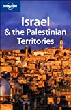 Israel and the Palestinian Territories (LONELY PLANET ISRAEL) - Michael Kohn