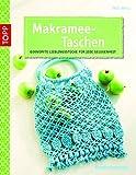 Makramee-Taschen: Geknüpfte Lieblingsstücke für jede Gelegenheit (kreativ.kompakt.)