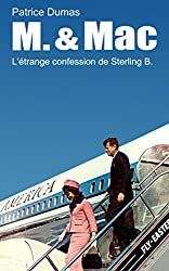 L'étrange confession de Sterling B. (M. & Mac. t. 2)