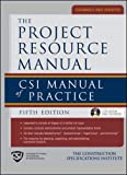The Project Resource Manual (PRM)