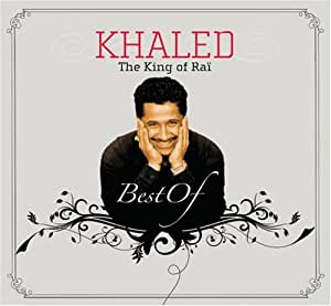 King of Rai: The Best of Khaled