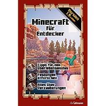 Minecraft für Entdecker: Ein inoffizieller Guide (Game Guides)
