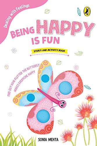 Being Happy Is Fun (Dealing with Feelings)