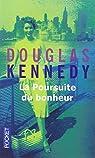 La Poursuite du bonheur par Kennedy