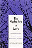 Telecharger Livres The Motivation to Work by Frederick Herzberg 1993 01 01 (PDF,EPUB,MOBI) gratuits en Francaise