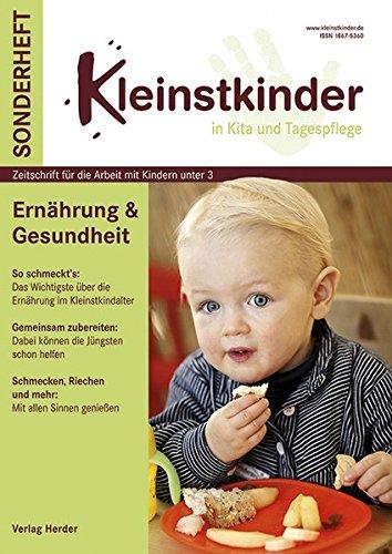 Ernährung & Gesundheit: Kleinstkinder Sonderheft