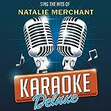 Jealousy (Originally Performed By Natalie Merchant) [Karaoke Version]