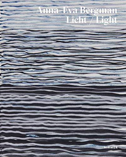 Anna-Eva Bergmann : Light