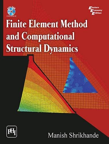 Finite Element Method and Computational Structural Dynamics