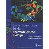 Pharmazeutische Biologie: Molekulare Grundlagen und klinische Anwendung