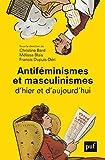Antiféminismes et masculinismes d'hier et d'aujourd'hui